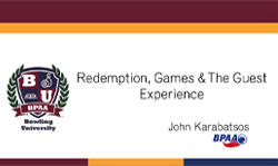 Redemption, Games and The Guest Experience